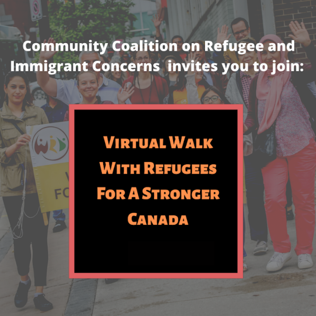 Community Coalition on Refugee and immigrant concerns invites you to join_ Virtual Walk With