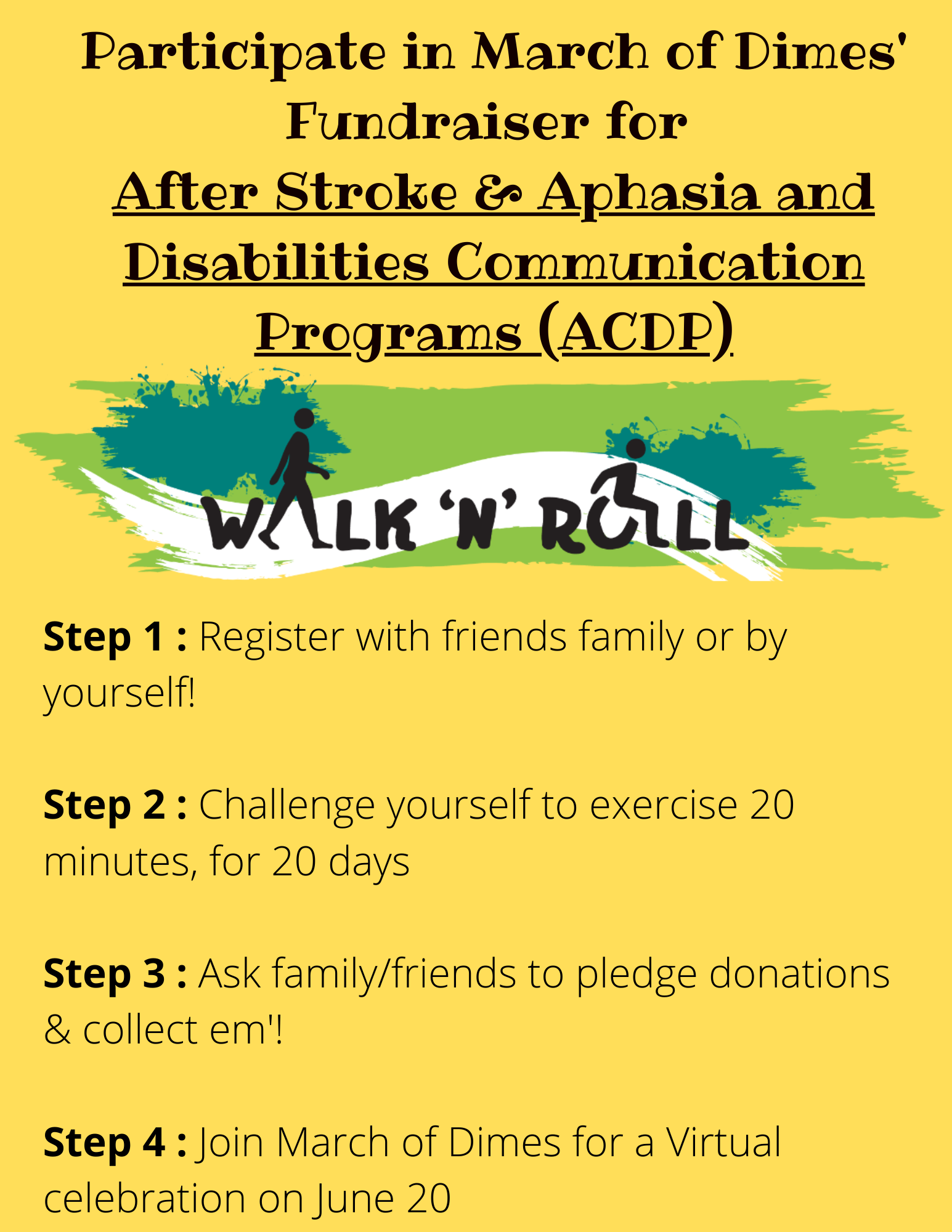 Register with friends family or by yourself! Challenge yourself to exercise 20 minutes, for 20 days Ask family_friends to pledge donations & collect em! Join March of Dimes for a Virtual celebration on June 20.