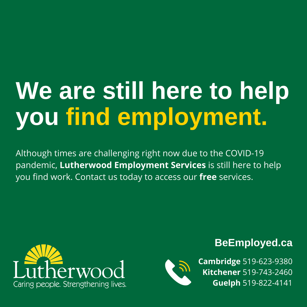 We are still here to help you find employment.